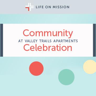 Community Celebration at Valley Trails